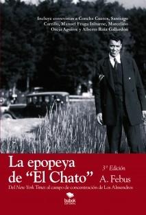"""La epopeya de """"El Chato"""""""