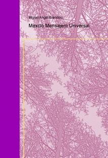 Mexclo Mensajero Universal