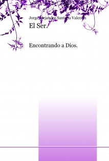 El Ser. Encontrando a Dios