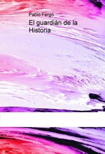 El guardián de la Historia