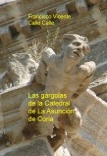 Las gárgolas de la Catedral de La Asunción de Coria
