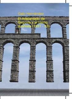 El Adelantado de Segovia y el bienio azañista (1931 - 33)