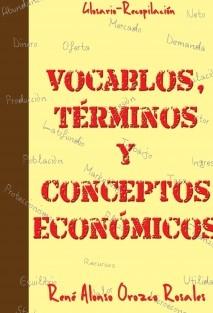 Vocablos, Términos y Conceptos Económicos