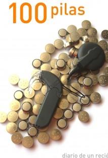 Cien pilas. Diario de un recién implantado coclear