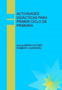ACTIVIDADES DIDÁCTICAS PARA PRIMER CICLO DE PRIMARIA
