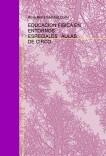 EDUCACION FISICA EN ENTORNOS ESPECIALES : AULAS DE CIRCO