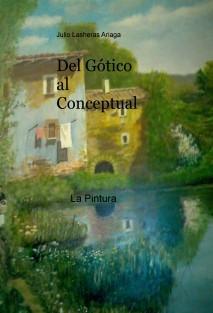Del Gótico al Conceptual