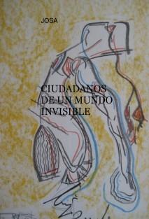 CIUDADANOS DE UN MUNDO INVISIBLE
