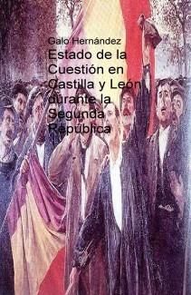 Estado de la Cuestión en Castilla y León durante la Segunda República