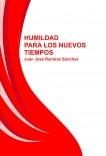 HUMILDAD PARA LOS NUEVOS TIEMPOS