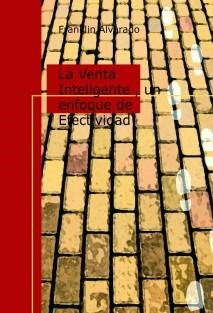 La Venta Inteligente , un enfoque de Efectividad