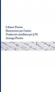 Liliana : Poema Ilustracions per l'autor. Traducció castellana per J.M. Arteaga Pereira