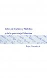 Libro de Calixto y Melibea y de la puta vieja Celestina