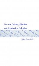 Libro Libro de Calixto y Melibea y de la puta vieja Celestina, autor Biblioteca Nacional de España BNE