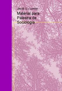 Material para Palestra de Sociologia