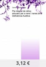 Pla integral de reforç educatiu per a nens i nenes amb Deficiència Auditiva