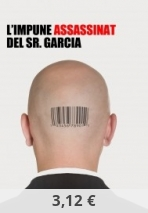 L'impune assassinat del senyor Garcia