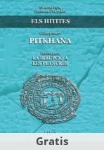 Els Hitites. Llibre primer. PITKHANA. Tercera part: LA IRRUPCIÓ A LES PLANURES