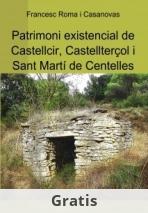 Patrimoni existencial de Castellcir, Castellterçol i Sant Martí de Centelles