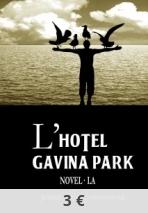 L'HOTEL GAVINA PARK