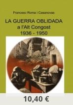 La guerra oblidada a l'Alt Congost (1936-1950)
