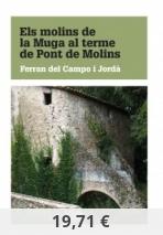 Els molins de la Muga al terme de Pont de Molins