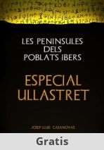 LES PENINSULES DELS POBLATS IBERS  ESPECIAL ULLASTRET