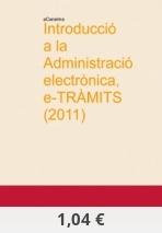Introducció a la Administració electrònica, e-TRÀMITS (2011) - aCanelma