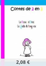 """Contes de 2 en 2: """"La Rosa i el Drac"""" i """"La fada de l'any nou"""""""