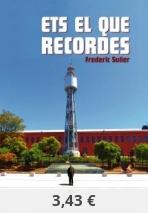 ETS EL QUE RECORDES