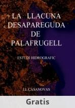 LA LLACUNA DESAPAREGUDA DE PALAFRUGELL