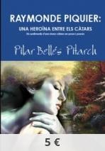 Raymonde Piquier: una heroïna entre els càtars