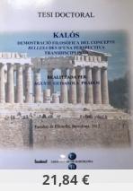 KALÓS: Demostració Filosòfica del Concepte Bellesa des d'una Perspectiva Transdisciplinària