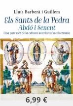 Els Sants de la Pedra. Abdó i Senent