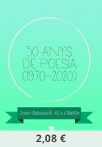 50 anys de poesia (1970-2020)