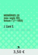 MEMÒRIES (El meu segle XX). Volum (I).