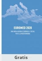 Euromed 2020 - Una nova agenda econòmica i social per a la Mediterrània