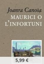 MAURICI O L'INFORTUNI